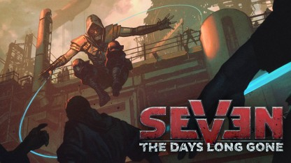 Превью Seven: The Days Long Gone. Паркур и стелс в постапокалипсисе