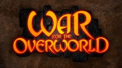 Злопыхателей начальник. Обзор War for the Overworld