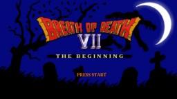 Breath of Death VII: The Beginning