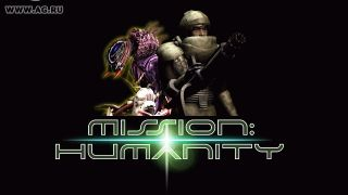 Mission: Humanity