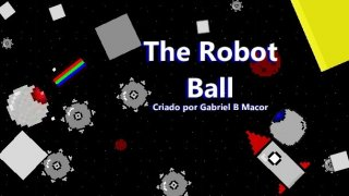 The Robot Ball (itch)