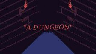 """A Dungeon"" (itch)"