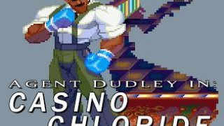 Agent Dudley in: Casino Chloride (itch)