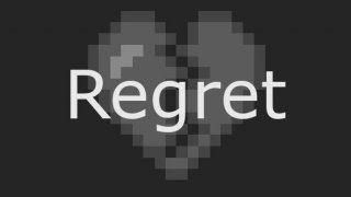 Regret (PeaceLight) (itch)