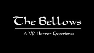 The Bellows: VR Demo