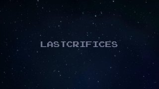 Lastcrifices (itch)