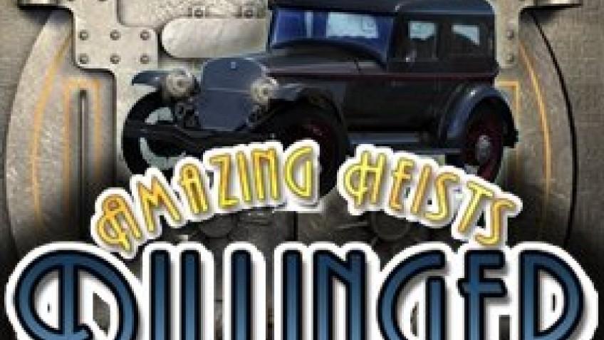 Amazing Heists: Dilinger
