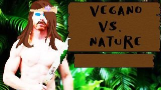 Vegano vs. Nature (itch)