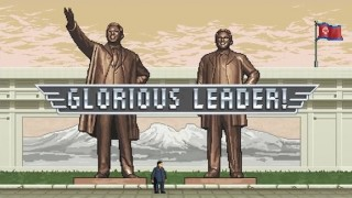 Glorious Leader!