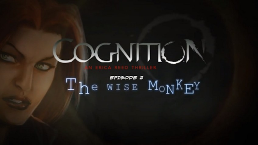 Cognition: An Erica Reed Thriller Episode 2: The Wise Monkey