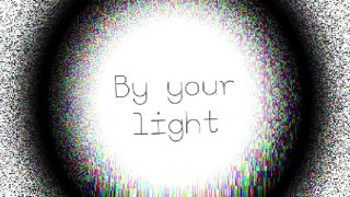 By your light (itch)