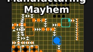 Manufacturing Mayhem (itch)