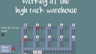 Working at the high rack warehouse (itch)