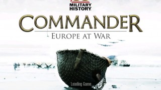 Military History: Commander: Europe at War