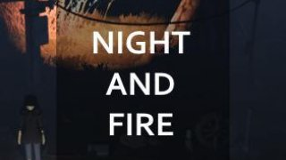 NIGHT AND FIRE (itch)
