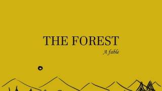 The forest: a fable (itch)