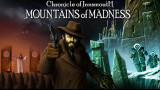 Chronicle of Innsmouth: Mountains of Madness