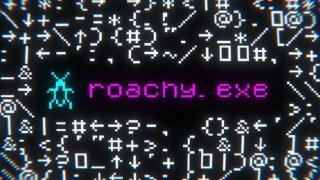 roachy.exe (itch)