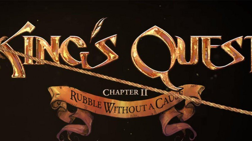 King's Quest - Chapter 2: Rubble Without a Cause