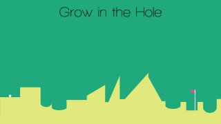 Grow in the Hole (itch)