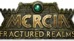 Mercia: Fractured Realm