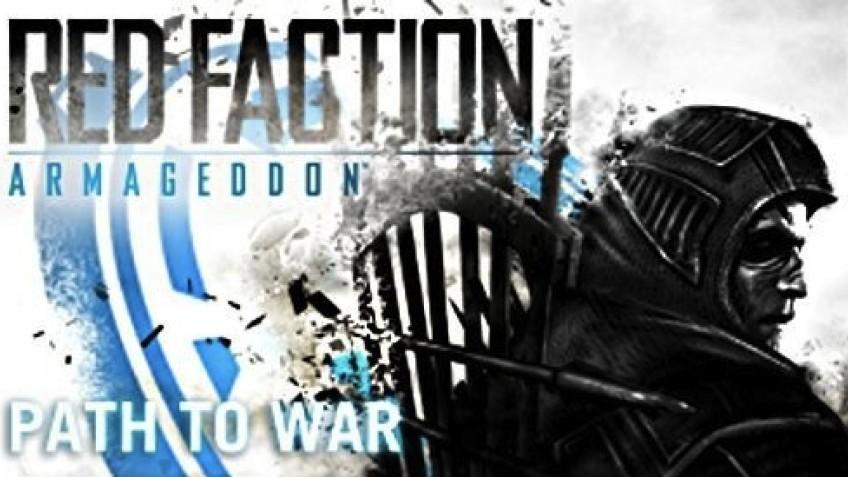 Red Faction: Armageddon - Path to War