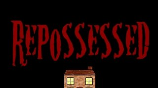 Repossessed (itch)