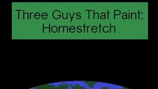 Three Guys That Paint: Homestretch (itch)