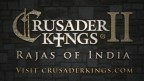 Crusader Kings 2: Rajas of India