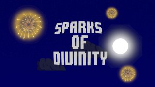 Sparks of Divinity (itch)