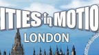 Cities in Motion: London