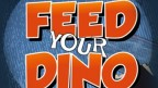 Feed Your Dino!