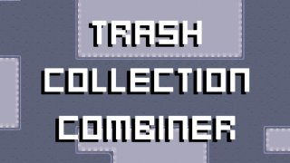 Trash Collection Combiner (itch)