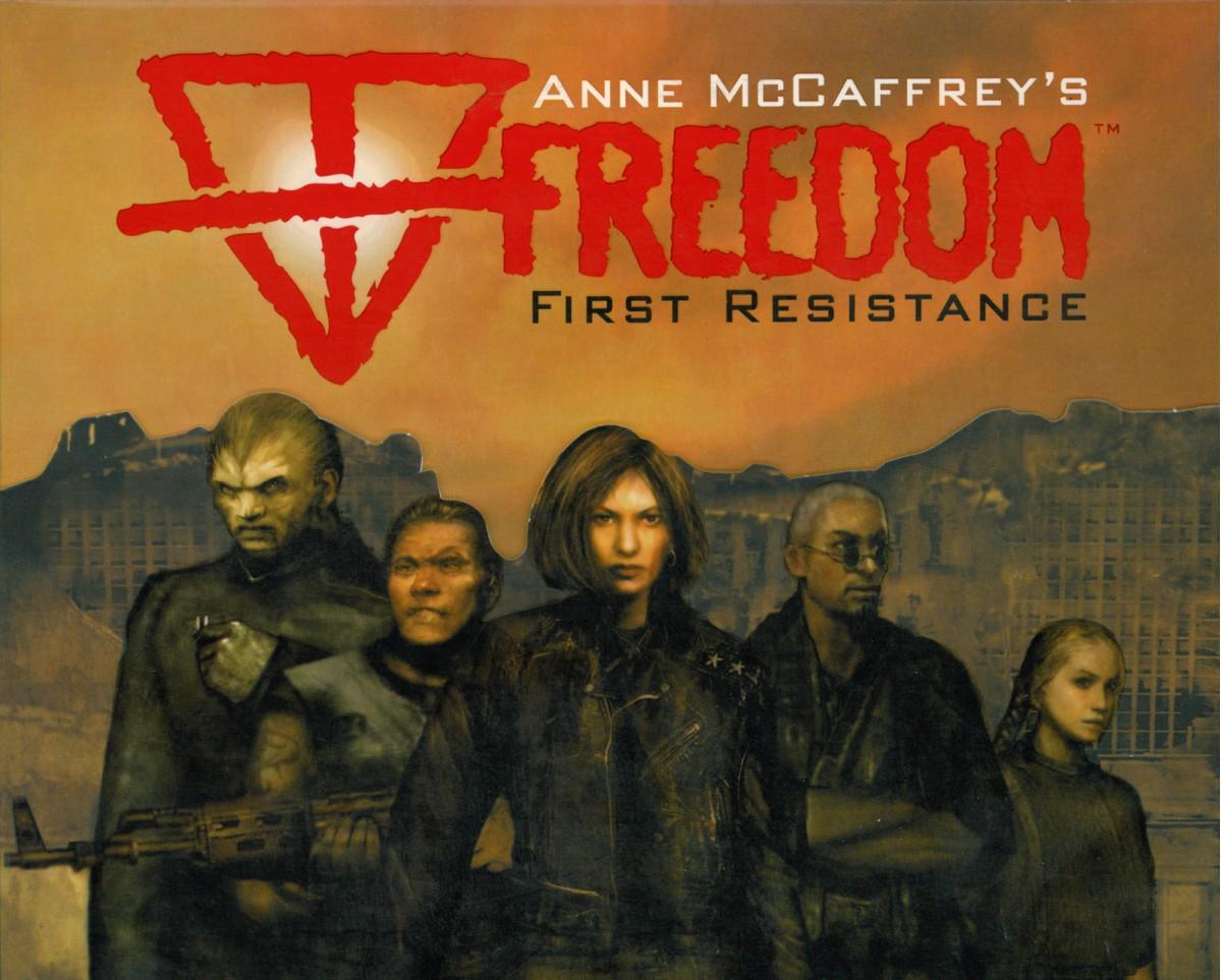 Anne McCaffrey's Freedom: First Resistance