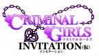 Criminal Girls: Invitation
