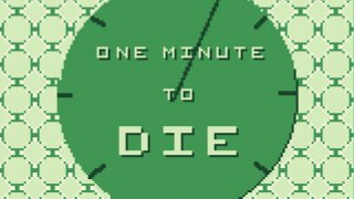 One Minute to Die (itch)
