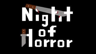 Night of Horror (itch)