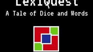 LexiQuest: A Tale of Dice and Words (itch)