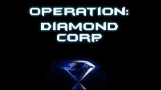 Operation: DiamondCorp. (itch)
