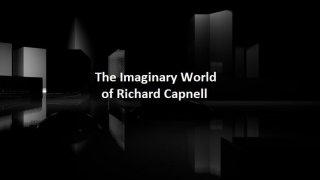 The Imaginary World Of Richard Capnell (itch)