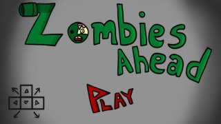 Zombies Ahead (itch)