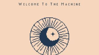Welcome To The Machine (itch)