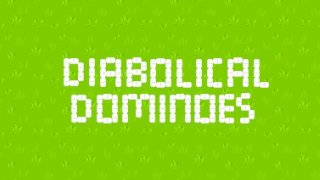Diabolical Dominoes (itch)