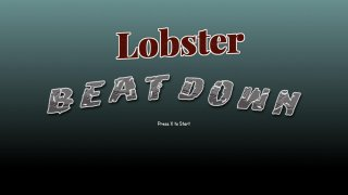 Lobster Beatdown (itch)
