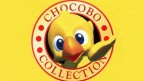 Chocobo Collection