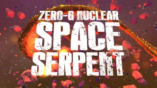 Zero-G Nuclear Space Serpent (Requires VR) (itch)
