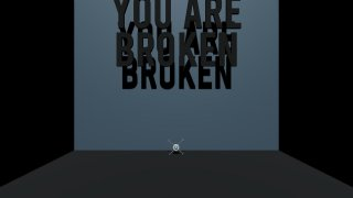 You Are Broken (itch)