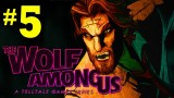 The Wolf Among Us: The Episode 5 - Cry Wolf