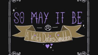 So May It Be: A Witch Dating Simulator - DEMO (itch)