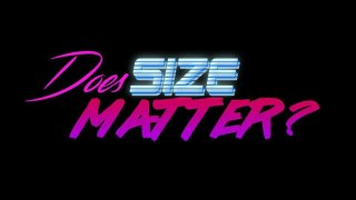 Does Size Matter (itch)